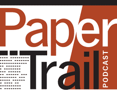 Paper Trail Podcast